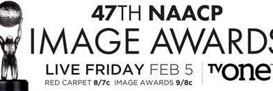 Photo of DEADLINE FOR THE 47TH NAACP IMAGE AWARDS LESS THAN A WEEK AWAY