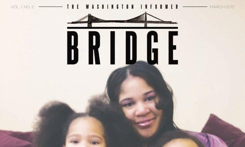Washington Informer Bridge, March 2015
