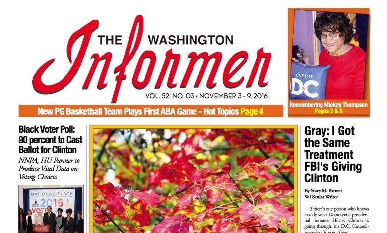 Washington Informer Digital Issue, 11-3-16