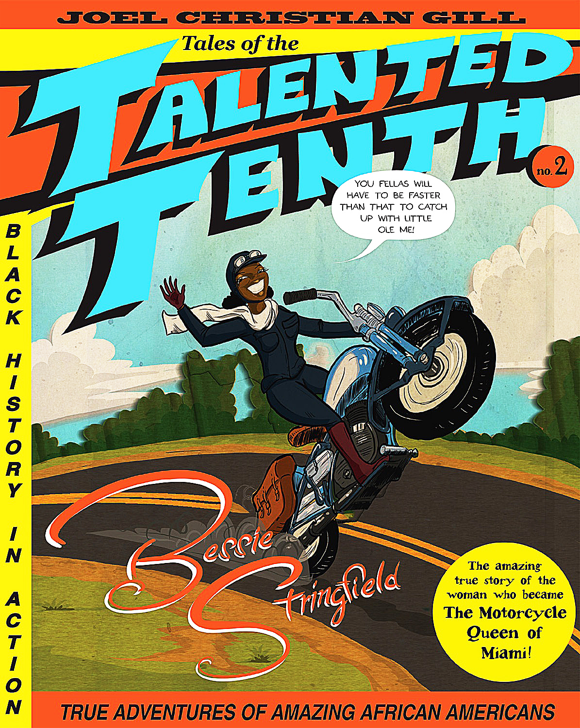 'Tales of the Talented Tenth: Bessie Stringfield' by Joel Christian Gill
