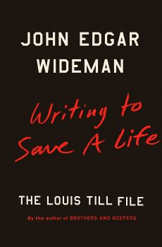 Photo of BOOK REVIEW: 'Writing to Save a Life: The Louis Till File' by John Edgar Wideman
