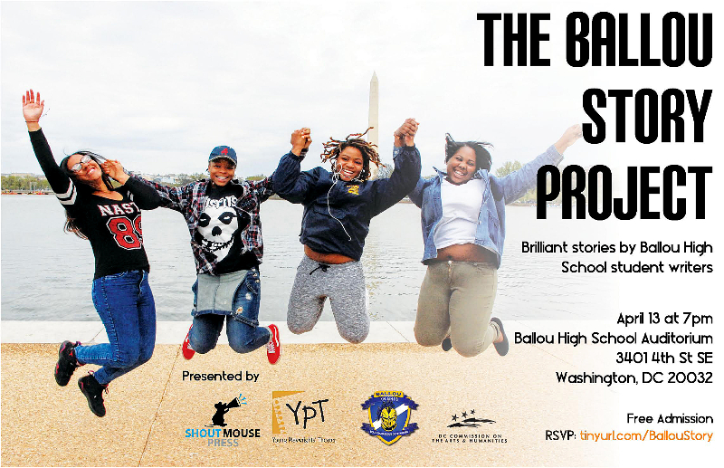 The Ballou Story Project will take the stage in a live performance on April 13 at the Ballou Senior High School auditorium in Southeast.