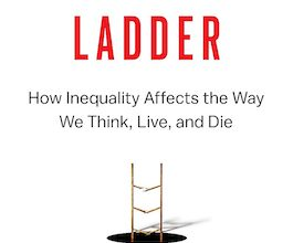 Photo of BOOK REVIEW: 'The Broken Ladder: How Inequality Affects the Way We Think, Live, and Die' by Keith Payne
