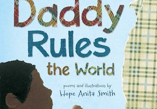 Photo of BOOK REVIEW: 'My Daddy Rules the World' by Hope Anita Smith