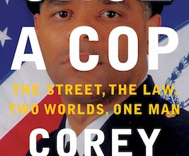 Photo of BOOK REVIEW: 'Once a Cop: The Street, The Law, Two Worlds, One Man' by Corey Pegues
