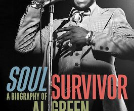 Photo of BOOK REVIEW: 'Soul Survivor: A Biography of Al Green' by Jimmy McDonough