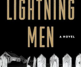 Photo of BOOK REVIEW: 'Lightning Men' by Thomas Mullen