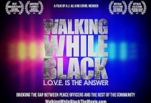 Photo of Local Filmmaker's Doc Addresses 'Walking While Black'