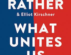 Photo of BOOK REVIEW: 'What Unites Us: Reflections on Patriotism' by Dan Rather and Elliot Kirschner