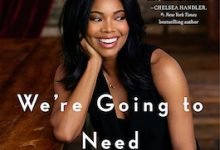 Photo of BOOK REVIEW: 'We're Going to Need More Wine' by Gabrielle Union