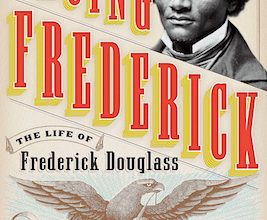 Photo of BOOK REVIEW: 'Facing Frederick: The Life of Frederick Douglass, A Monumental American Man' by Tonya Bolden