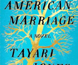Photo of BOOK REVIEW: 'An American Marriage: A Novel' by Tayari Jones