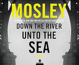 Photo of BOOK REVIEW: 'Down the River Unto the Sea' by Walter Mosley