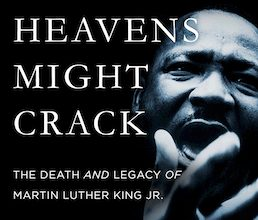 Photo of BOOK REVIEW: 'The Heavens Might Crack: The Death and Legacy of Martin Luther King Jr.' by Jason Sokol