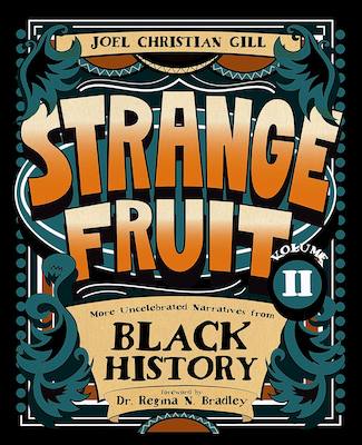 Photo of BOOK REVIEW: 'Strange Fruit, Volume II' by Joel Christian Gill