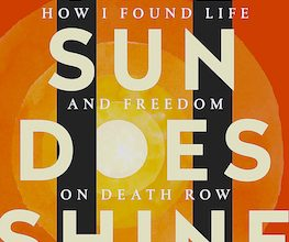 Photo of BOOK REVIEW: 'The Sun Does Shine: How I Found Life and Freedom on Death Row' by Anthony Ray Hardin with Lara Love Hardin