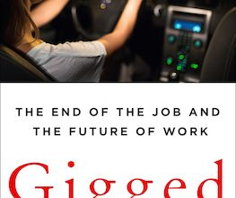 Photo of BOOK REVIEW: 'Gigged: The End of the Job and The Future of Work' by Sarah Kessler
