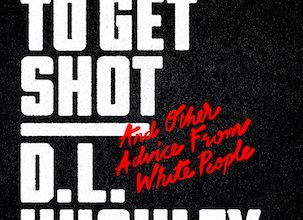 Photo of BOOK REVIEW: 'How Not to Get Shot: And Other Advice From White People' by D.L. Hughley and Doug Moe