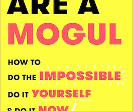 Photo of BOOK REVIEW: 'You Are a Mogul' by Tiffany Pham