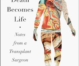 Photo of BOOK REVIEW: 'When Death Becomes Life: Notes from a Transplant Surgeon' by Joshua D. Mezrich, MD