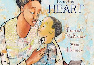 Photo of BOOK REVIEW: 'What is Given from the Heart' by Patricia C. McKissack, illustrated by April Harrison