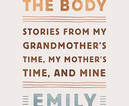 Photo of BOOK REVIEW: 'Black is the Body: Stories From My Grandmother's Time, My Mother's Time, and Mine' by Emily Bernard