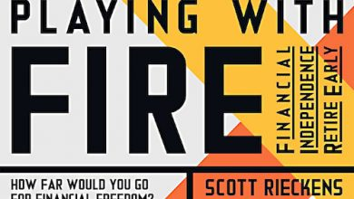Photo of BOOK REVIEW: 'Playing with FIRE' by Scott Rieckens, Foreword by Mr. Money Mustache