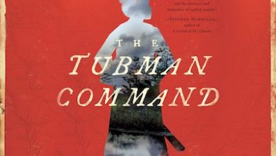 Photo of BOOK REVIEW: 'The Tubman Command' by Elizabeth Cobbs
