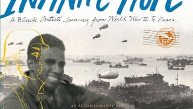 Photo of BOOK REVIEW: 'Infinite Hope: A Black Artist's Journey from World War II to Peace' by Ashley Bryan