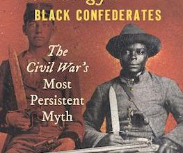 Photo of BOOK REVIEW: 'Searching for Black Confederates: The Civil War's Most Persistent Myth' by Kevin M. Levine