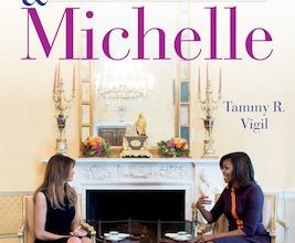 Photo of BOOK REVIEW: 'Melania & Michelle: First Ladies in a New Era' by Tammy R. Vigil