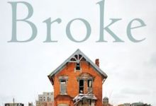 Photo of BOOK REVIEW: 'Broke: Hardship and Resilience in a City of Broken Promises' by Jodie Adams Kirshner, foreword by Michael Eric Dyson