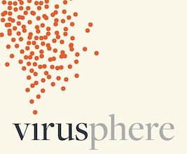 Photo of BOOK REVIEW: 'Virusphere: From Common Colds to Ebola Epidemics — Why We Need the Viruses that Plague Us' by Frank Ryan
