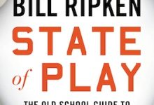 Photo of BOOK REVIEW: 'State of Play: The Old School Guide to New School Baseball' by Bill Ripken