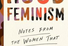 Photo of BOOK REVIEW: 'Hood Feminism: Notes from the Women That a Movement Forgot' by Mikki Kendall