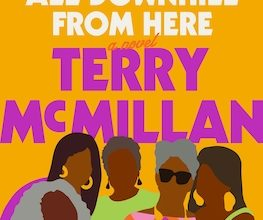 Photo of BOOK REVIEW: 'It's Not All Downhill from Here' by Terry McMillan