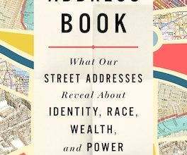 Photo of BOOK REVIEW: 'The Address Book: What Street Addresses Reveal About Identity, Race, Wealth, and Power' by Deirdre Mask