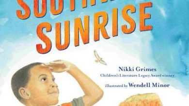 Photo of BOOK REVIEW: 'Southwest Sunrise' by Nikki Grimes, illustrated by Wendell Minor