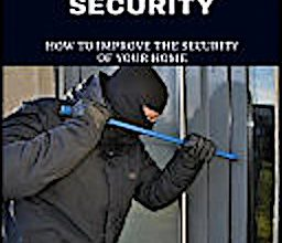 Photo of Recent and Recommended Books on Home Security