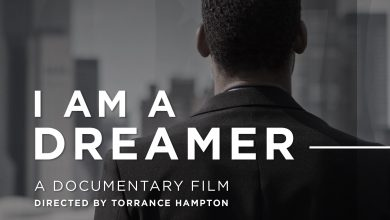 Photo of 'I Am A Dreamer' Makes Virtual Premiere Aug. 27