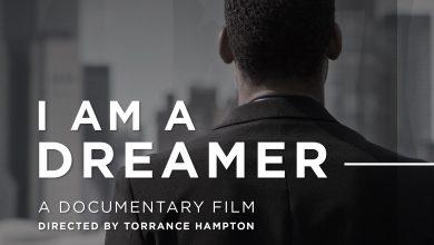 Photo of 'I Am A Dreamer' Makes Virtual Premiere Aug. 27