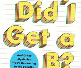 Photo of BOOK REVIEW: 'Why Did I Get a B? And Other Mysteries We're Discussing in the Faculty Lounge' by Shannon Reed