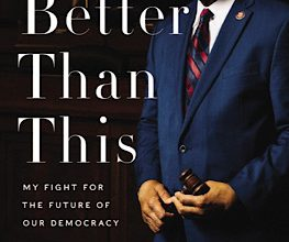 Photo of BOOK REVIEW: 'We're Better Than This: My Fight for the Future of Our Democracy' by Elijah Cummings with James Dale