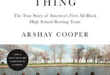 Photo of BOOK REVIEW: 'A Most Beautiful Thing: The True Story of America's First All-Black High School Rowing Team' by Arshay Cooper