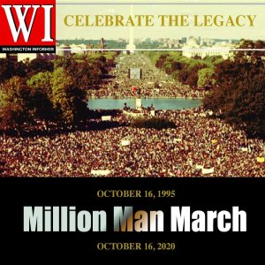 Celebrate the Legacy - Million Man March