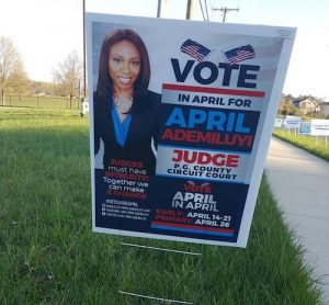 A campaign sign for April Ademiluyi, a candidate in the Prince George's County Circuit Court judicial race, is shown here. (Courtesy of Ademiluyi's campaign via Facebook)