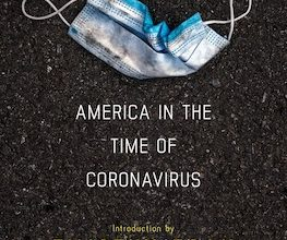 Photo of BOOK REVIEW: 'Unprepared: America in the Time of Coronavirus,' Introduction by Timothy Egan, Complied and Edited by Jon Sternfeld