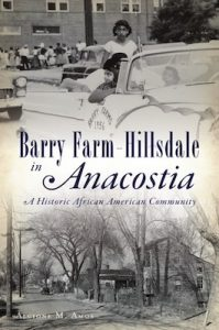 """Cover of """"Barry Farm-Hillsdale: A Historic African American Community"""" by Alcione Amos, Smithsonian's Anacostia Community Museum"""