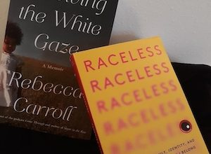 Photo of BOOK REVIEW: Memoirs of Racial Identity