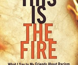 Photo of BOOK REVIEW: 'This is the Fire: What I Say to My Friends About Racism' by Don Lemon